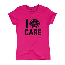 I Donut Care Funny Dessert Breakfast Foodie Chef Novelty Humor - Womens T-Shirt