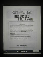 SUZUKI DR200SELO E-06 24 Model Set Up Manual DR 200 SELO E 06 99505-01080-01E