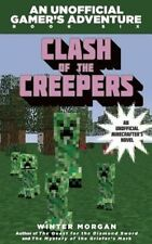 Clash of the Creepers Book 6 An Unofficial Minecrafter's Adventure Paperback