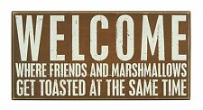 "WELCOME FRIENDS & MARSHMALLOWS GET TOASTED Box Sign 16"" x 8"" Primitives by Kathy"