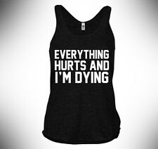 American Apparel Tri-Blend Racerback Tank, Everything Hurts And I'm Dying