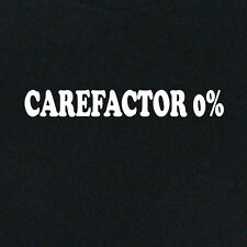 New Cool T-shirt Care Factor 0%  All colours/styles plus size clothing XXXXXL