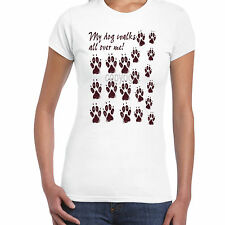 my dog walks all over me brown Ladies T shirt S-2XL Clothes Animal  Collar Coat