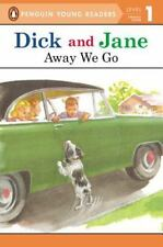 Read with Dick and Jane Level 1: Away We Go by Penguin Young Readers (2004, PB)