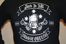 NED KELLY T SHIRT LONG SLEEVE SUCH IS LIFE AUSSIE OUTLAW FAR KEW BACK OFF GUNS