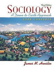 Sociology : A Down-to-Earth Approach by James M. Henslin (2008, Print, Other,...