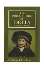 The Price Guide to Dolls: Antique and Modern, King, Constance Eileen 090202860X