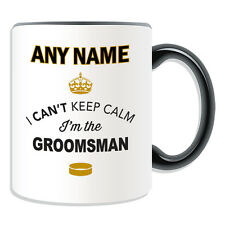 Personalised Gift Can't Keep Calm I'm The Groomsman Mug Money Box Cup Novelty