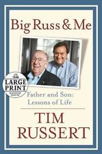 Big Russ and Me: Father and Son: Lessons of Life by Tim Russert LARGE PRINT F/S