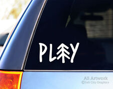 Play Car Decal, Car or Vehicle Window Decal, Laptop Sticker, Bumper Sticker