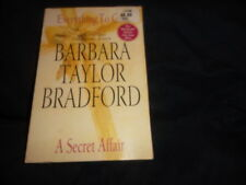 Everything to Gain and a Secret Affair by Barbara Taylor Bradford Paperback 2006