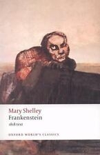 Oxford World's Classics: Frankenstein : 1818 Text by Mary Shelley (2009,...