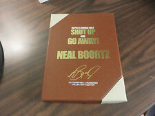Maybe I Should Just Shut Up and Go Away Neal Boortz SIGNED HC 2012 FREE SHIP