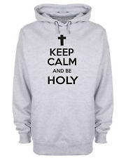 Keep Calm And Be Holy Hoodie Christian Jesus Christ Religious Hooded Sweatshirt