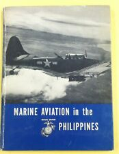 WW II,WW2 HistoryBook,USMC Monograph,1951 1st Ed.,Marine Aviation in Phillipines