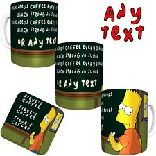 Bart Simpson Blackboard  Personalised ANY TEXT Printed Mug FREE DELIVERY