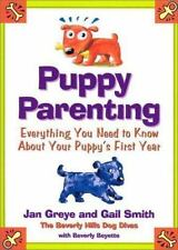 Puppy Parenting: Everything You Need to Know about Your Puppy's First Year