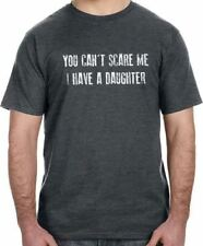 You Can't Scare Me I Have a Daughter T-Shirt cool tshirt designs funny tees dad