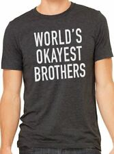 World's Okayest Brother Men's T-Shirt cool tshirt designs funny tees brother tee