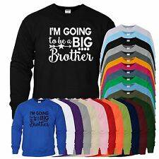 Im Going To Be Big Brother Kids Sweat Funny Cool Inspired Gift Present Top Shirt