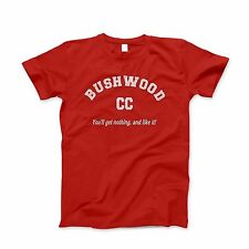 Caddyshack Shirt T New Vintage Bushwood Country Club Golf You'll Get Nothing Tee