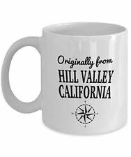 Movie Mug - Originally from Hill Valley, California - Cool Ceramic Coffee Mug fo