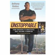 UNSTOPPABLE - ROBLES, ANTHONY/ MURPHY, AUSTIN- NEW BOOK hardcover. Gift qual