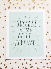 Success Is The Best Revenge Art Print signage inspiration wall poster decor gift