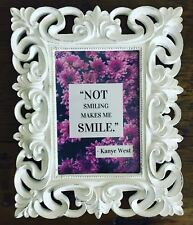 Not Smiling Makes Me Smile Framed Kanye West Quote Sign saying picture framed