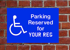 Disabled parking with reg or not Weatherproof sign 5574 Aluminium PVC or Sticker