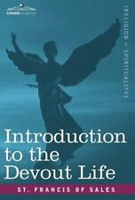 Introduction to the Devout Life by St Francis Of Sales: New