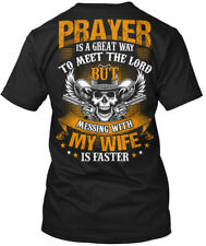 Dont Mess With My Wife - Prayer Is A Great Way To Meet Hanes Tagless Tee T-Shirt