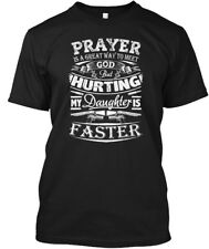Dont Hurt My Daughter - Prayer Is A Great Way To Meet Hanes Tagless Tee T-Shirt