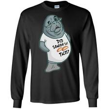 Manatee Did Someone Say Tacos Commercial Long Sleeve T Shirt for Men Women Boys
