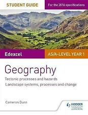 Edexcel AS/A-Level Geography Student Guide 1: Tectonic Processes and Hazards;...