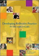 Developing Reflective Practice in the Early Years by Alice Paige-Smith, Anna Cr…