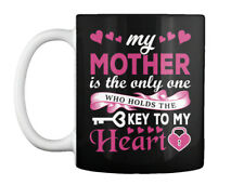 My Mother Holds The Key To Heart - Is Only One Who Gift Coffee Mug