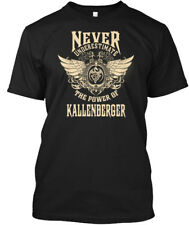 Kallenberger Name Never Underestimate - The Power Of Hanes Tagless Tee T-Shirt