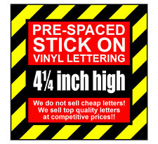 11 Characters 4.25 inch 109mm high pre-spaced stick on vinyl letters & numbers