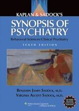 Kaplan and Sadock's Synopsis of Psychiatry: Behavioral Sciences/Clinical Psyc…