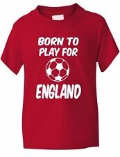 Born To Play For England Football Funny Boys Girls Kids T-Shirt Age 1-13