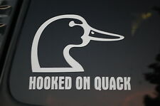 Hooked On Quack Duck Funny Vinyl Sticker Decal (V112) Hunt Hunter Hunting Truck