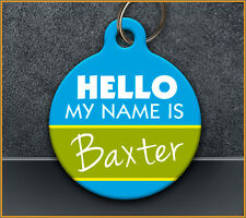 Hello My Name is - Pet ID Tag