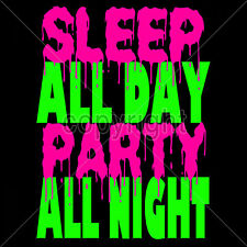 Rave Party T-shirt All Night Neon Party Dancing Drinking T-shirt S to 3XLarge