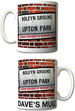 WEST HAM UNITED FC themed UPTON PARK London St. Sign MUG Hammers PERSONALISE IT!
