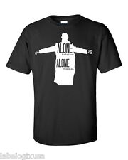SHERLOCK HOLMES-ALONE IS WHAT I HAVE T-SHIRT-NEW-ALL SIZES COLORS AVAILABLE