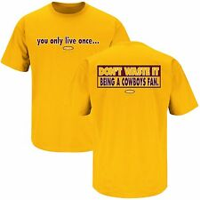 Washington Redskin Fans YOLO Men's Shirt You Only Live Once Why Be a Cowboys