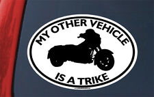 MY OTHER VEHICLE IS A TRIKE STICKER motorcycle 3 three wheeler decal tricycle