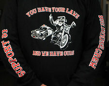 """HELLS ANGELS BIG HOUSE CREW """"OUR LAWS"""" SUPPORT T-SHIRT - LS"""