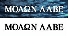 Molon Labe Windshield Vinyl Sticker Decal Come and Take Them 300 Spartans ar15